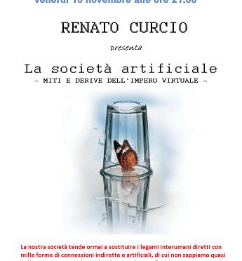 """RENATO CURCIO presenta """"la società artificiale -miti e derive dell'impero virtuale"""""""